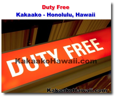 Duty Free Kakaako Honolulu Hawaii Kakaako